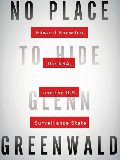 glenn greenwald - book - snowden - no place to hide