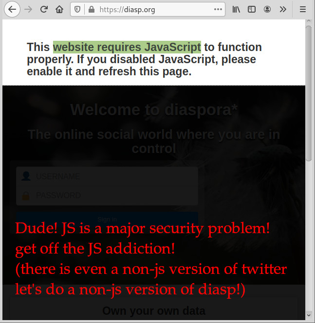 https://diasp.org enFORCING JavaScript usage